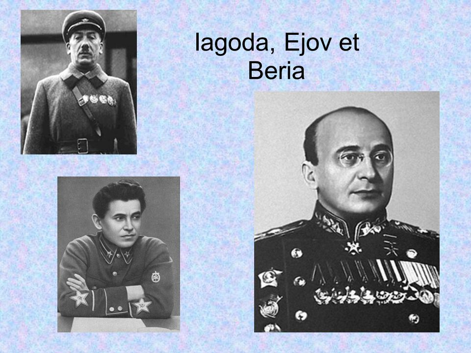 Iagoda, Ejov et Beria