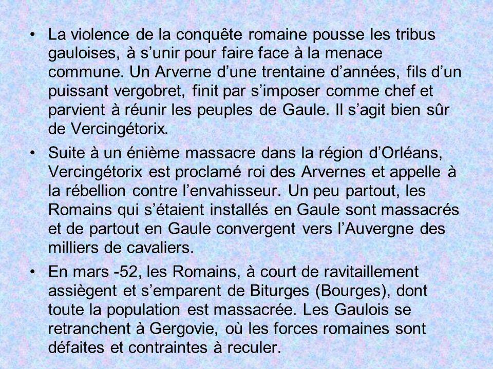 La violence de la conquête romaine pousse les tribus gauloises, à sunir pour faire face à la menace commune. Un Arverne dune trentaine dannées, fils d