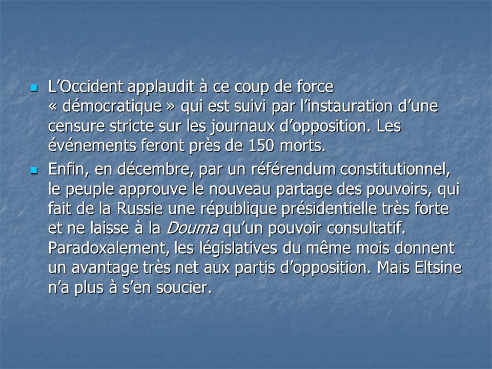 LOccident applaudit à ce coup de force « démocratique » qui est suivi par linstauration dune censure stricte sur les journaux dopposition. Les événeme