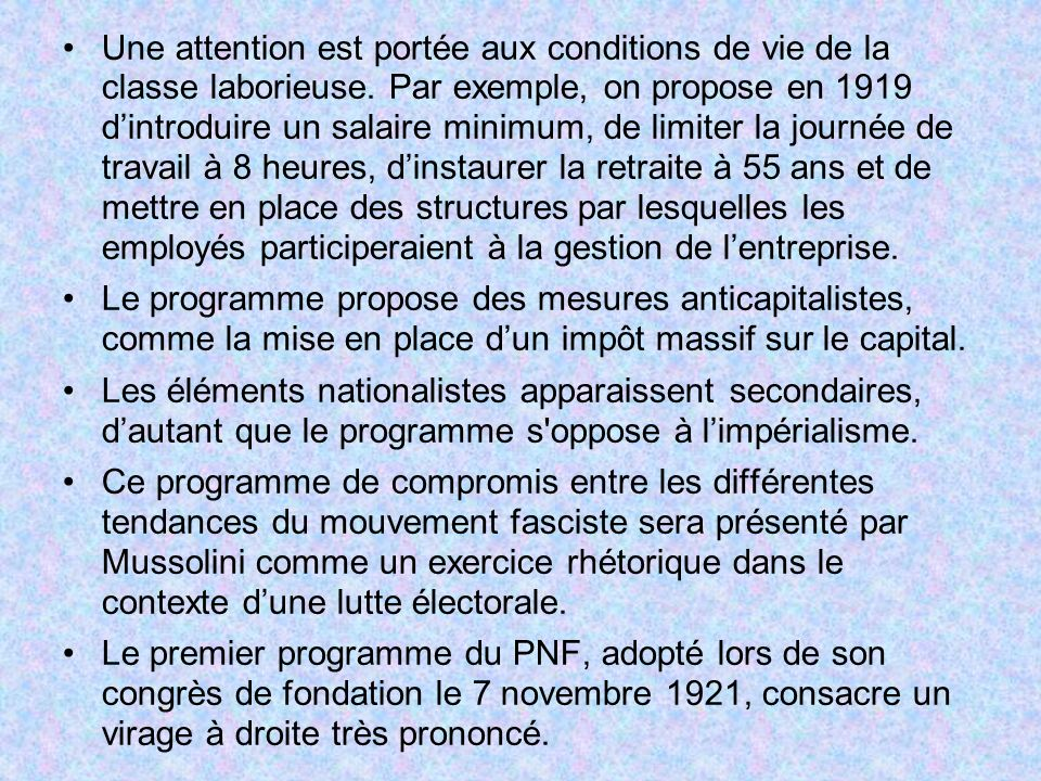 Une attention est portée aux conditions de vie de la classe laborieuse. Par exemple, on propose en 1919 dintroduire un salaire minimum, de limiter la