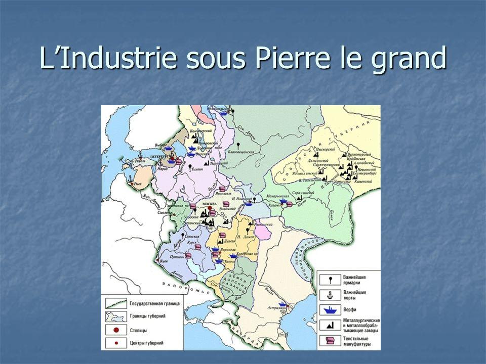 LIndustrie sous Pierre le grand