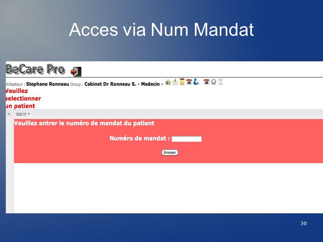 Acces via Num Mandat 30