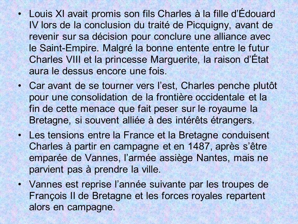 Louis XI avait promis son fils Charles à la fille dÉdouard IV lors de la conclusion du traité de Picquigny, avant de revenir sur sa décision pour conc