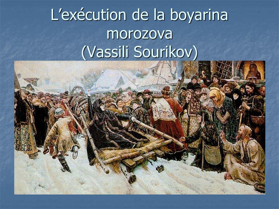 Lexécution de la boyarina morozova (Vassili Sourikov)
