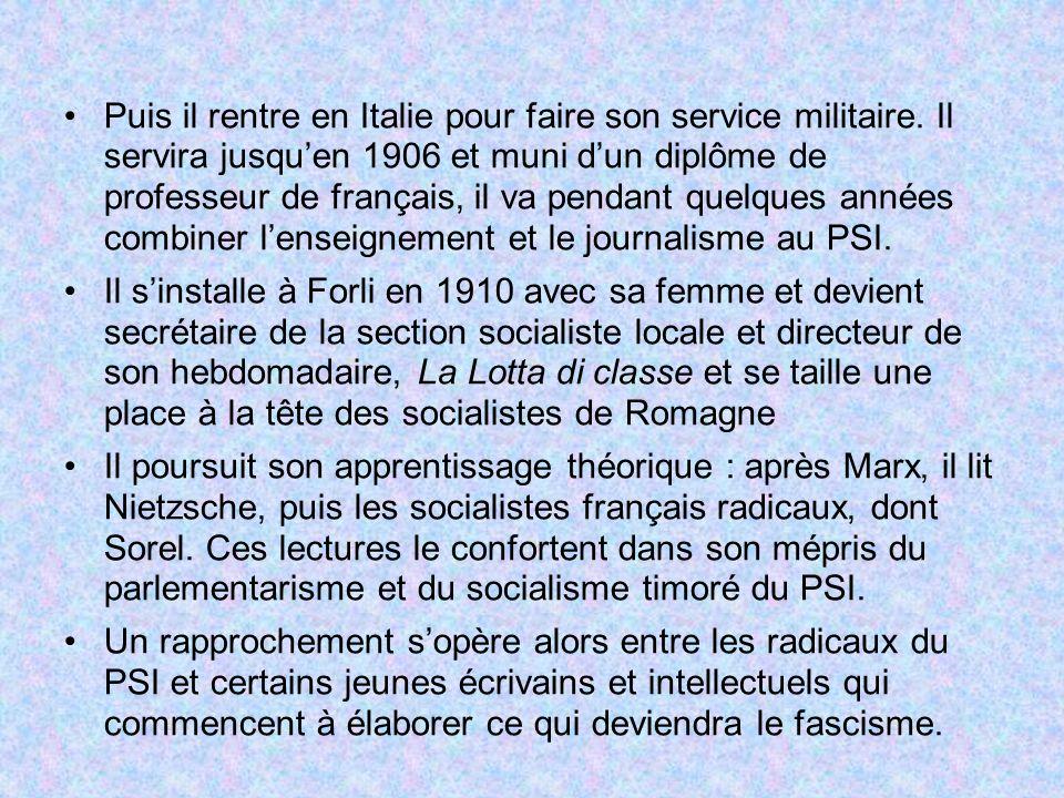 En 1911, la guerre de Libye offre à Mussolini l occasion d écarter les dirigeants réformistes du parti en prenant la tête du courant révolutionnaire, hostile à la politique du gouvernement et au soutien apporté par les modérés du PSI.