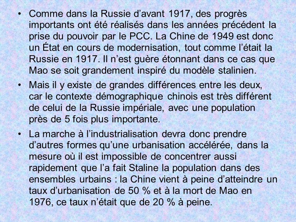 Comme dans la Russie davant 1917, des progrès importants ont été réalisés dans les années précédent la prise du pouvoir par le PCC. La Chine de 1949 e