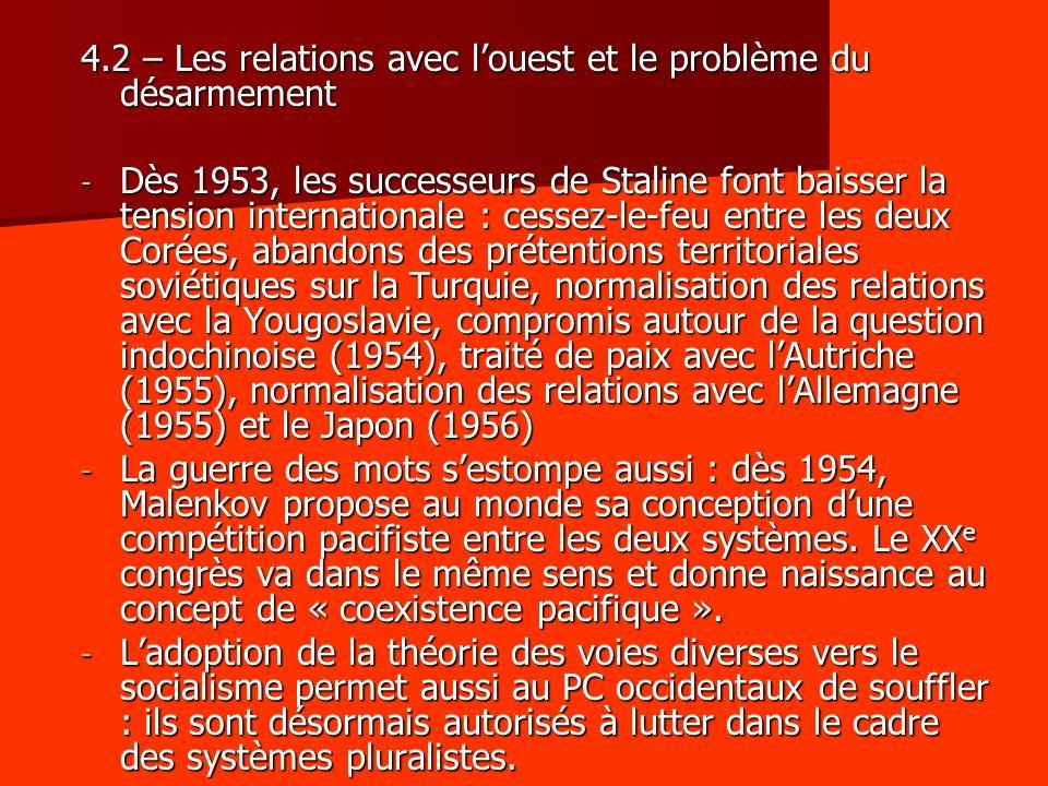 - En 1956, le SG insiste sur la création dun système de sécurité collective en Europe et en Asie.