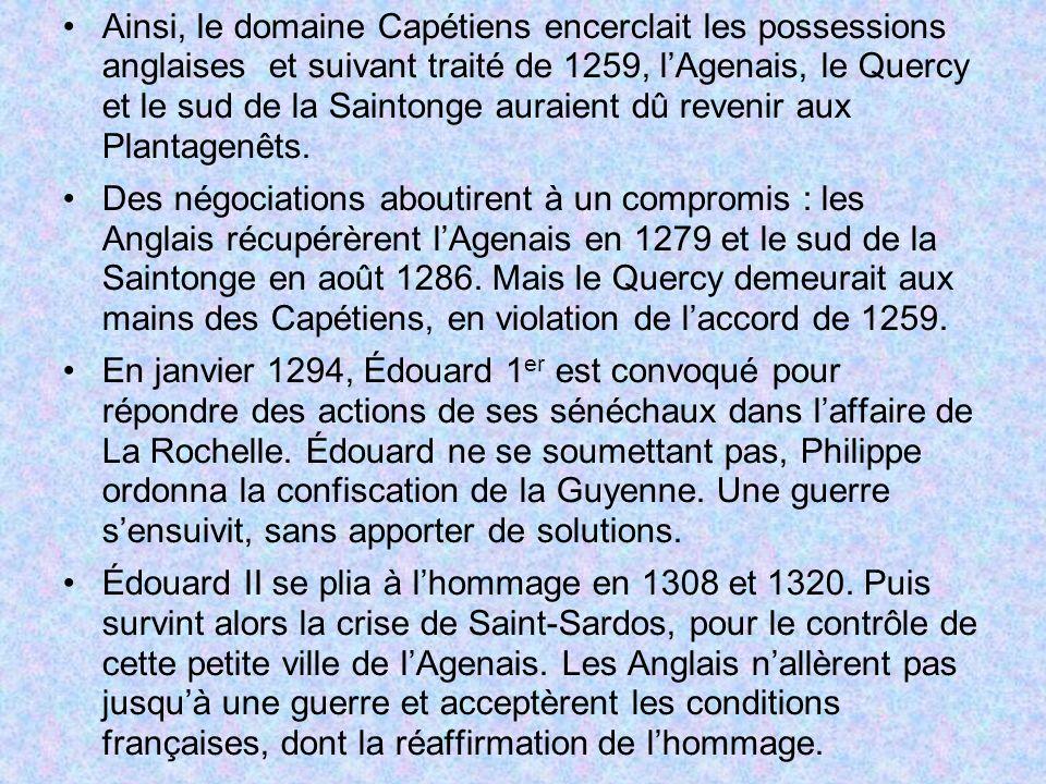 Édouard II ayant décidé de ne pas se soumettre à lhommage, Charles IV ordonna la saisie de la Guyenne : nouvelle guerre, qui une fois de plus se régla sans grand changement.