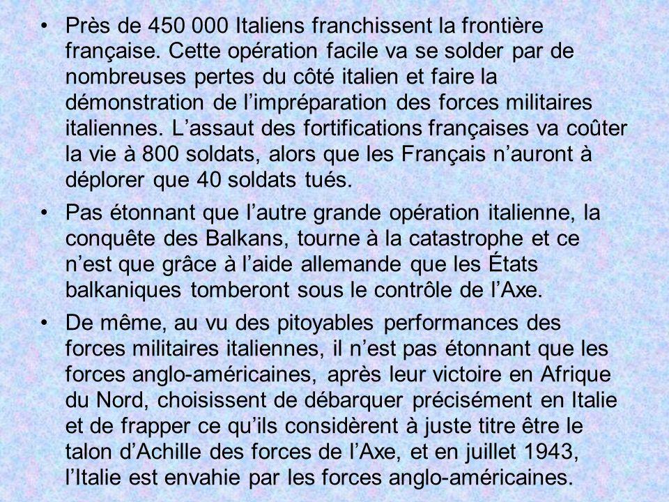 Près de 450 000 Italiens franchissent la frontière française. Cette opération facile va se solder par de nombreuses pertes du côté italien et faire la