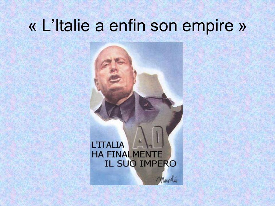 « LItalie a enfin son empire »