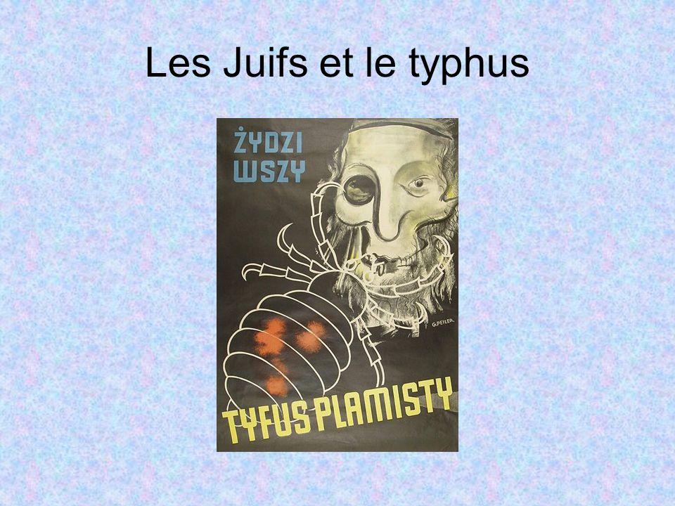 Les Juifs et le typhus