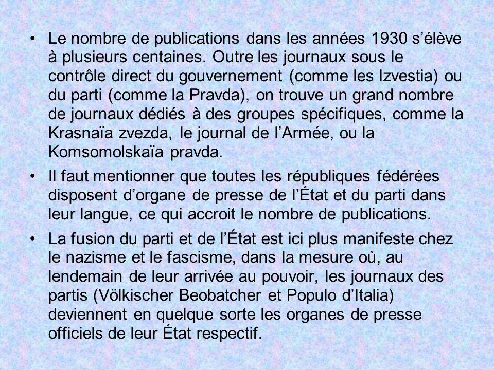 Le nombre de publications dans les années 1930 sélève à plusieurs centaines. Outre les journaux sous le contrôle direct du gouvernement (comme les Izv