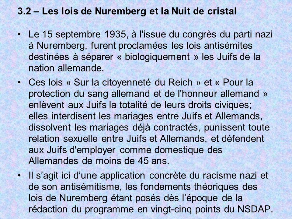 Les manuels scolaires à partir du milieu des années 30 renferment une grande quantité de ces « informations », afin que les jeunes générations puissent comprendre la « logique » des lois de Nuremberg et lantisémitisme viscéral du régime en général.