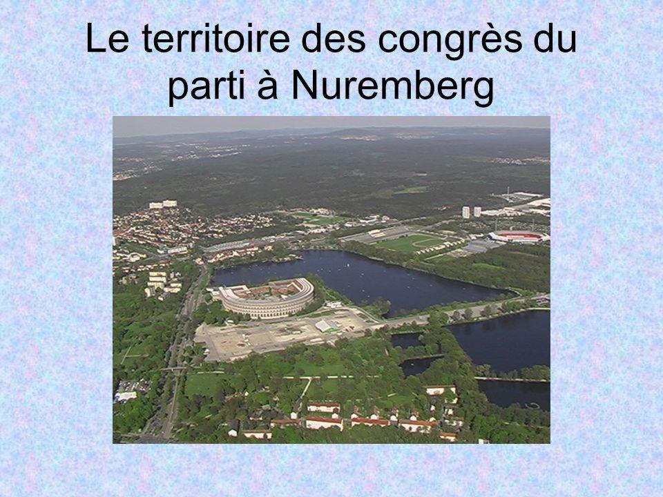 Le territoire des congrès du parti à Nuremberg