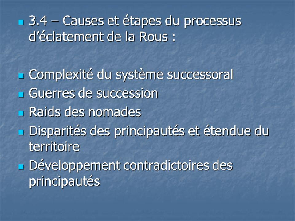 3.4 – Causes et étapes du processus déclatement de la Rous : 3.4 – Causes et étapes du processus déclatement de la Rous : Complexité du système succes