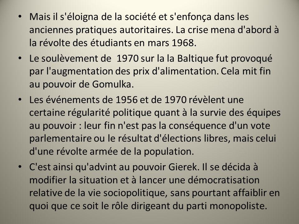 Mais il s'éloigna de la société et s'enfonça dans les anciennes pratiques autoritaires. La crise mena d'abord à la révolte des étudiants en mars 1968.