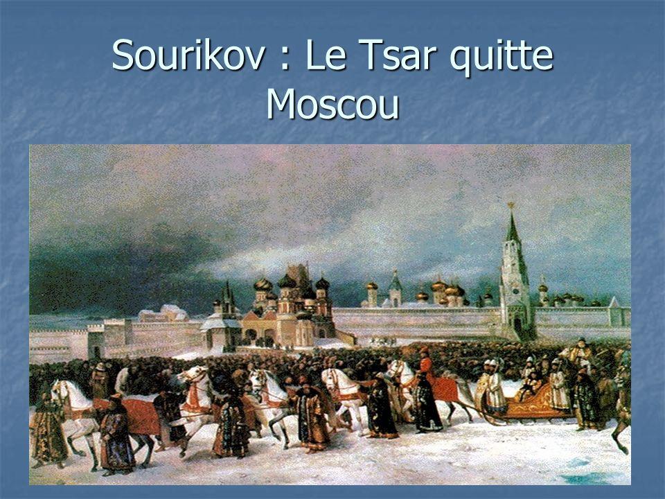 Sourikov : Le Tsar quitte Moscou