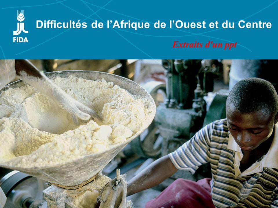 Lexpérience croisée des régions Asie et Pacifique et Afrique de lOuest et du Centre Difficultés de lAfrique de lOuest et du Centre Extraits d'un ppt