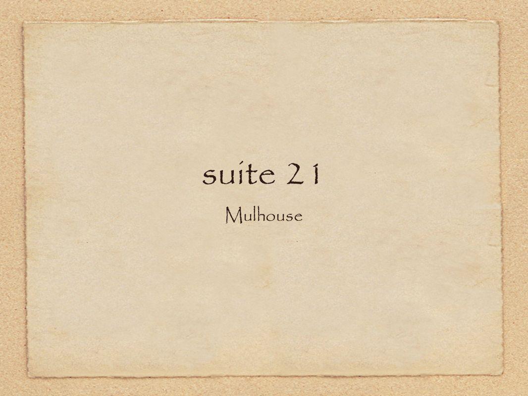 suite 21 Mulhouse