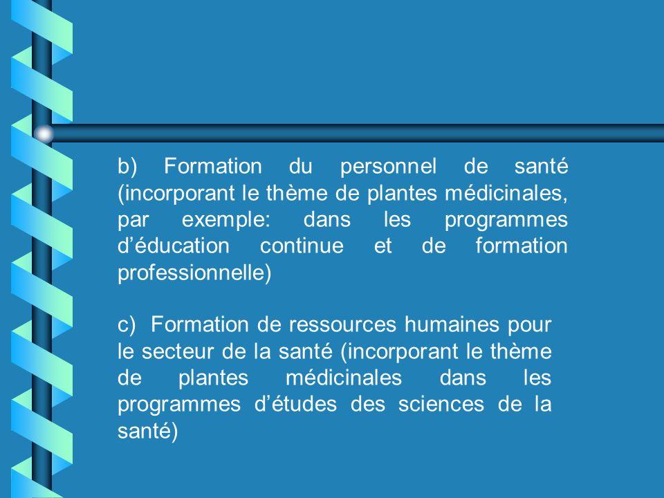 -Participation sociale (création de jardins particuliers et communautaires de plantes médicinales, par exemple: dans les centres de santé, écoles, jar
