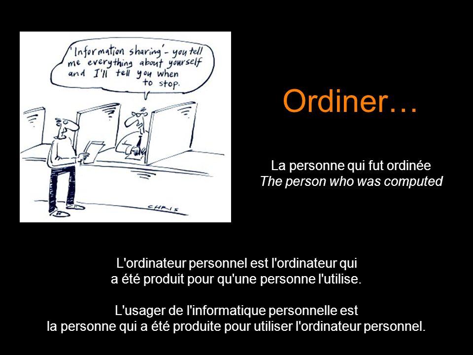 L ordinateur personnel est l ordinateur qui a été produit pour qu une personne l utilise.