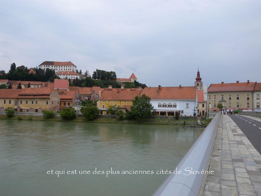 et qui est une des plus anciennes cités de Slovénie