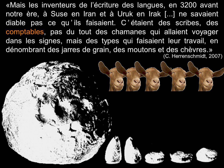 «Mais les inventeurs de lécriture des langues, en 3200 avant notre ère, à Suse en Iran et à Uruk en Irak [...] ne savaient diable pas ce quils faisaie