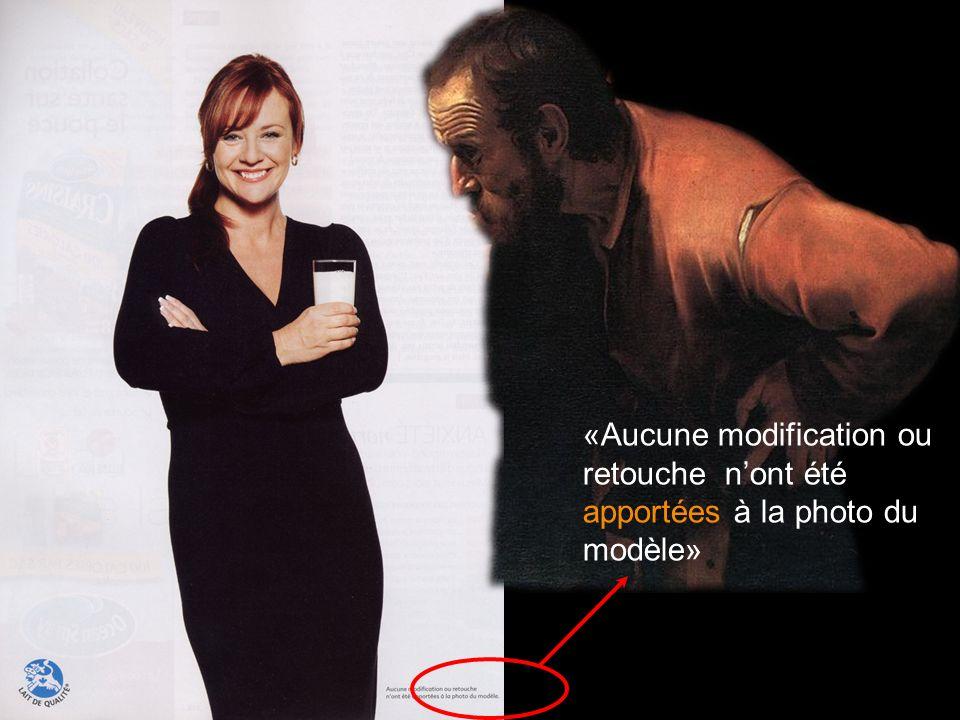 «Aucune modification ou retouche nont été apportées à la photo du modèle»