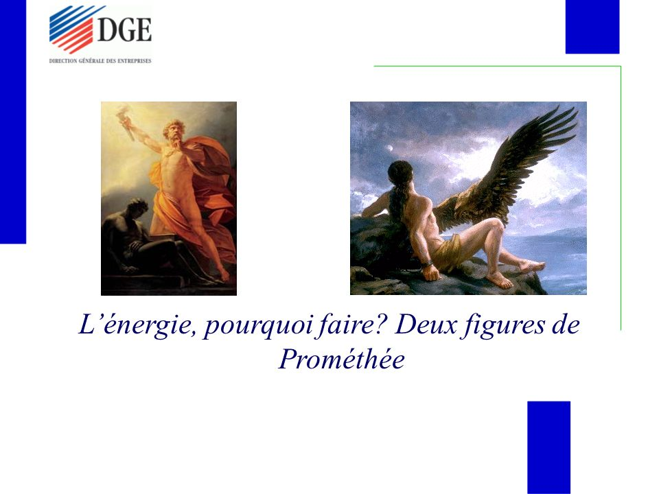 Lénergie, pourquoi faire? Deux figures de Prométhée