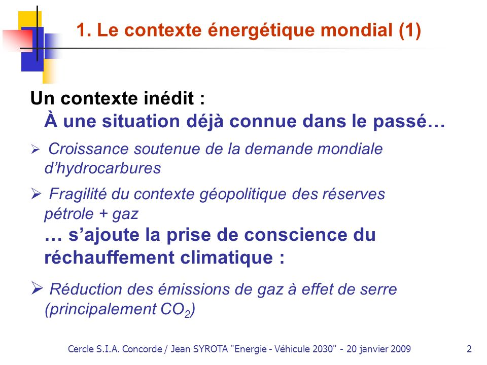 Cercle S.I.A.Concorde / Jean SYROTA Energie - Véhicule 2030 - 20 janvier 20093 1.