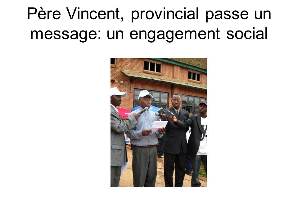 Père Vincent, provincial passe un message: un engagement social