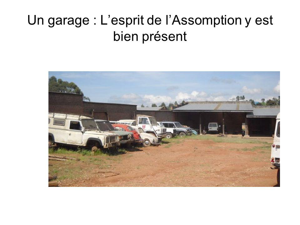 Un garage : Lesprit de lAssomption y est bien présent