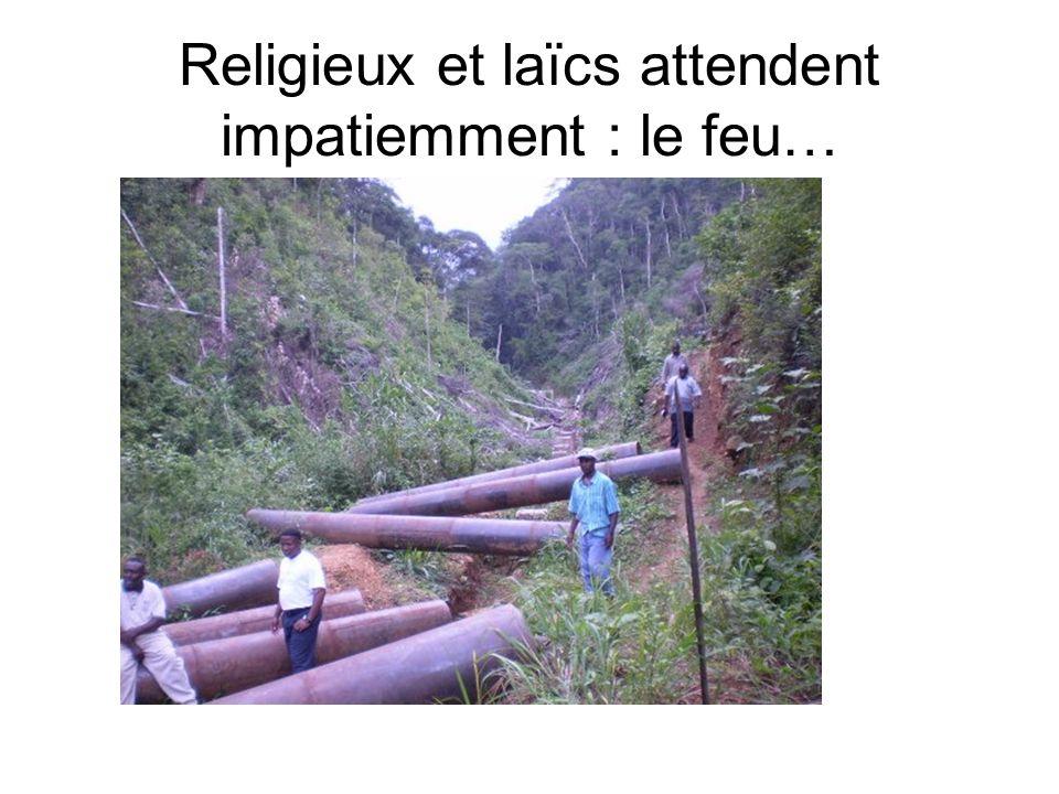 Religieux et laïcs attendent impatiemment : le feu…