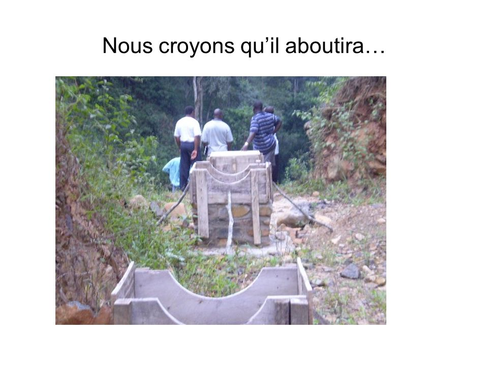 Nous croyons quil aboutira…