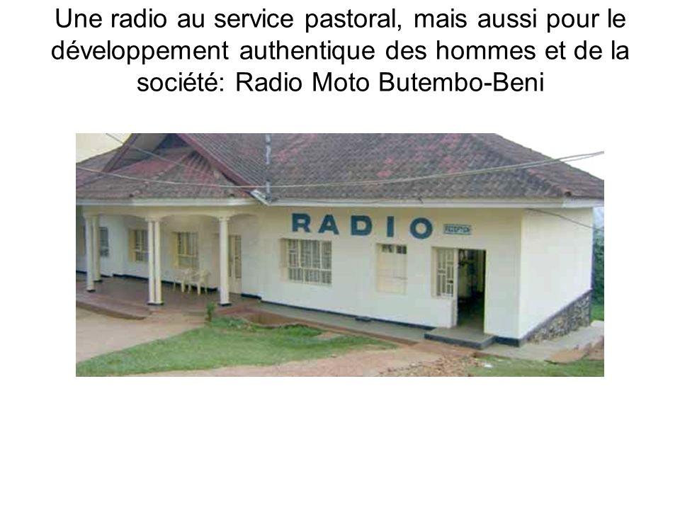 Une radio au service pastoral, mais aussi pour le développement authentique des hommes et de la société: Radio Moto Butembo-Beni