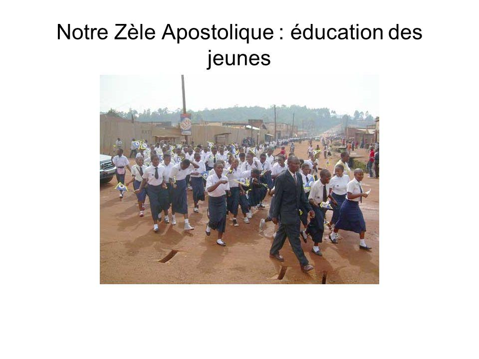 Notre Zèle Apostolique : éducation des jeunes
