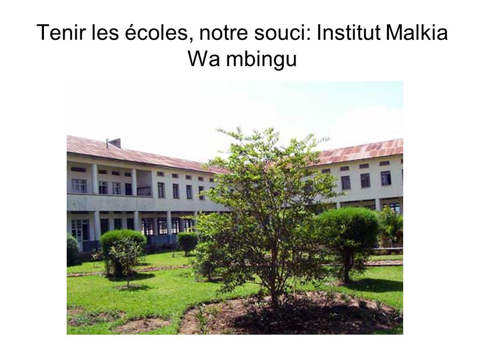 Tenir les écoles, notre souci: Institut Malkia Wa mbingu