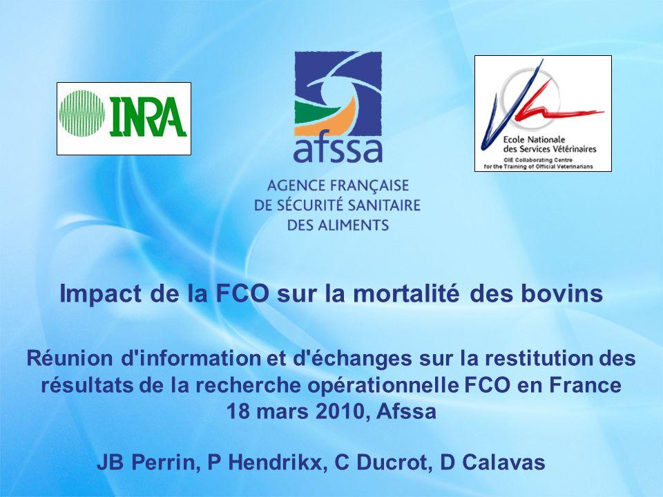 Impact de la FCO sur la mortalité des bovins Réunion d'information et d'échanges sur la restitution des résultats de la recherche opérationnelle FCO e