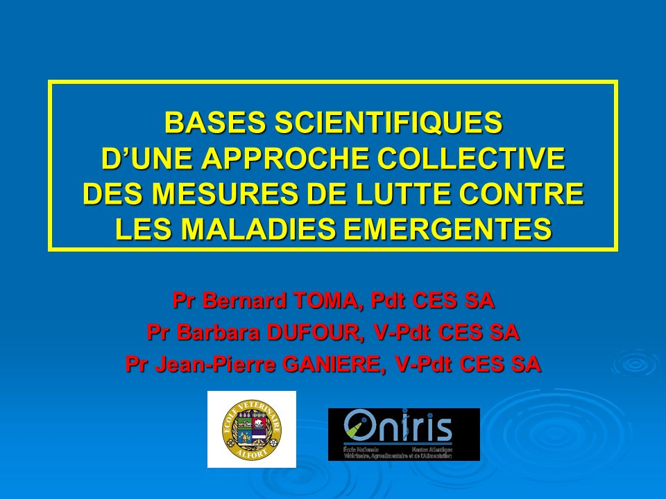 MALADIES EMERGENTES Maladies indigènes Maladies indigènes MALADIES EXOTIQUES MALADIES EXOTIQUES HIERARCHISATION DES DANGERS HIERARCHISATION DES DANGERS SURVEILLANCE EPIDEMIOLOGIQUE SURVEILLANCE EPIDEMIOLOGIQUE