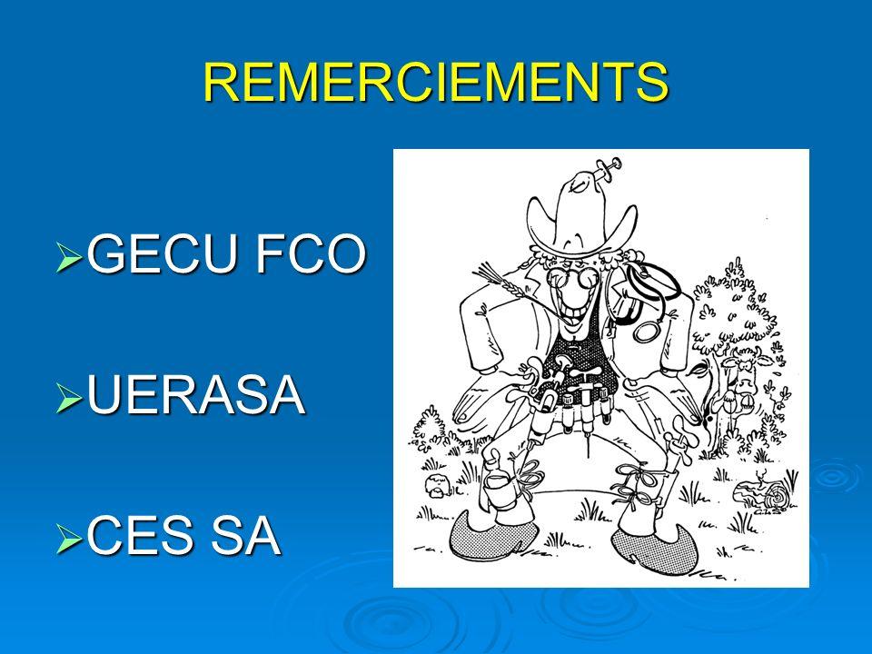 REMERCIEMENTS GECU FCO GECU FCO UERASA UERASA CES SA CES SA
