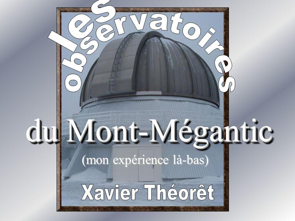 du Mont-Mégantic (mon expérience là-bas)