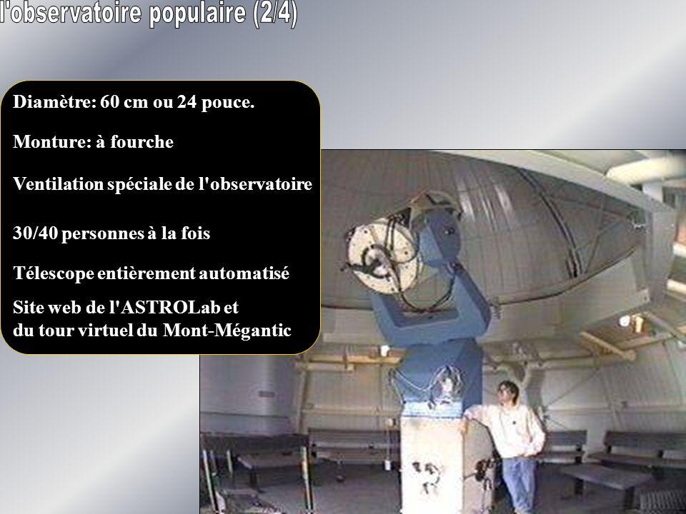 Diamètre: 60 cm ou 24 pouce. Monture: à fourche Ventilation spéciale de l'observatoire 30/40 personnes à la fois Télescope entièrement automatisé Site