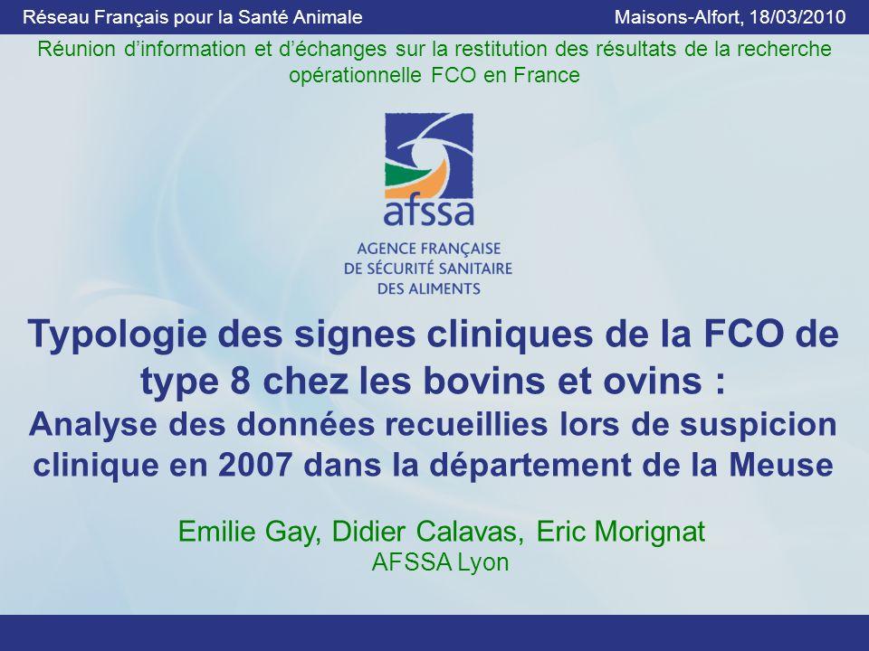 Typologie des signes cliniques de la FCO de type 8 chez les bovins et ovins : Analyse des données recueillies lors de suspicion clinique en 2007 dans