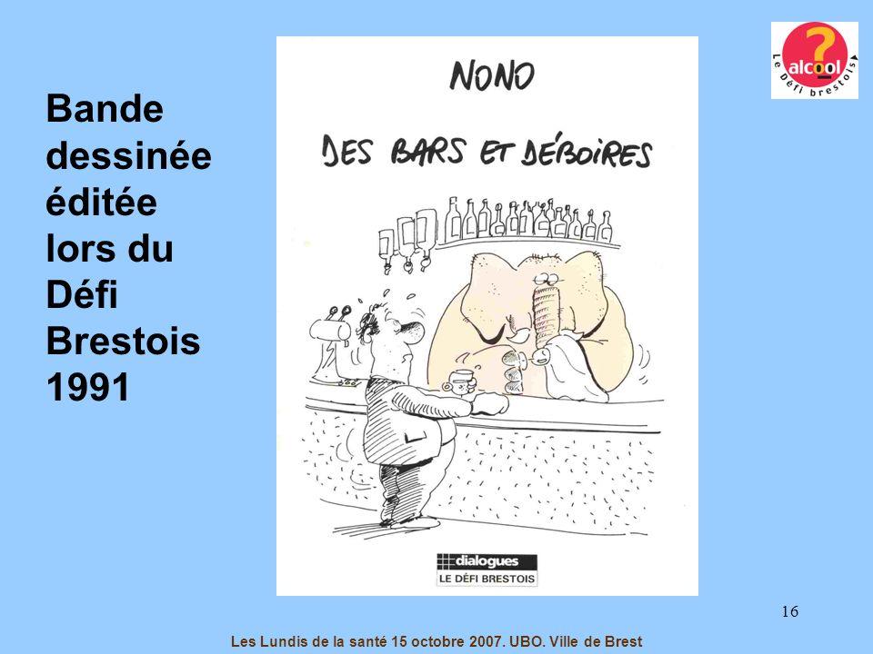 16 Bande dessinée éditée lors du Défi Brestois 1991 Les Lundis de la santé 15 octobre 2007. UBO. Ville de Brest