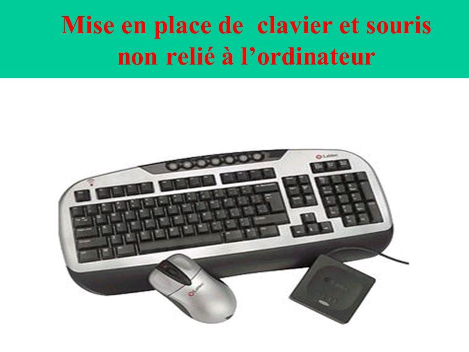 Mise en place de clavier et souris non relié à lordinateur