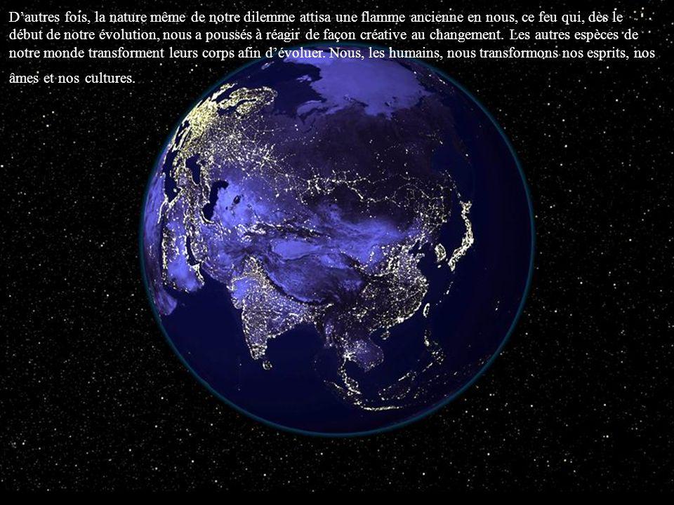 Nombre de gens devinrent de plus en plus conscients du désastre menaçant lenvironnement, conscients des bornes quimposent les moyens traditionnels de répondre à nos besoins, et conscients de la nécéssité dun changement profond et fondamental.