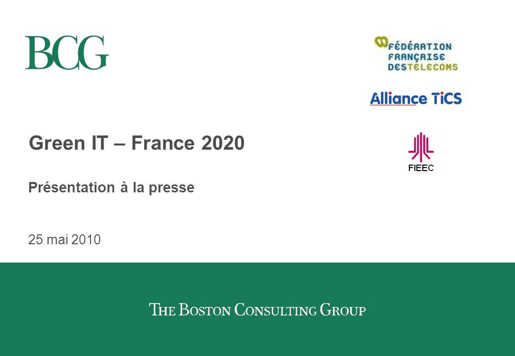 Green IT – France 2020 Présentation à la presse 25 mai 2010