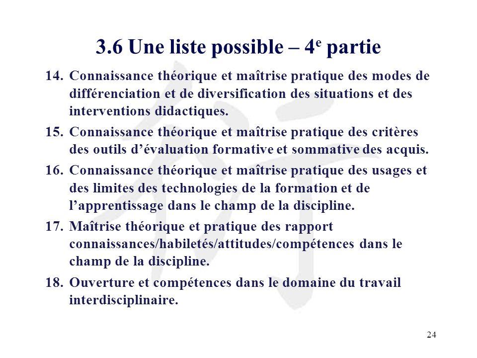 24 3.6 Une liste possible – 4 e partie 14.Connaissance théorique et maîtrise pratique des modes de différenciation et de diversification des situation