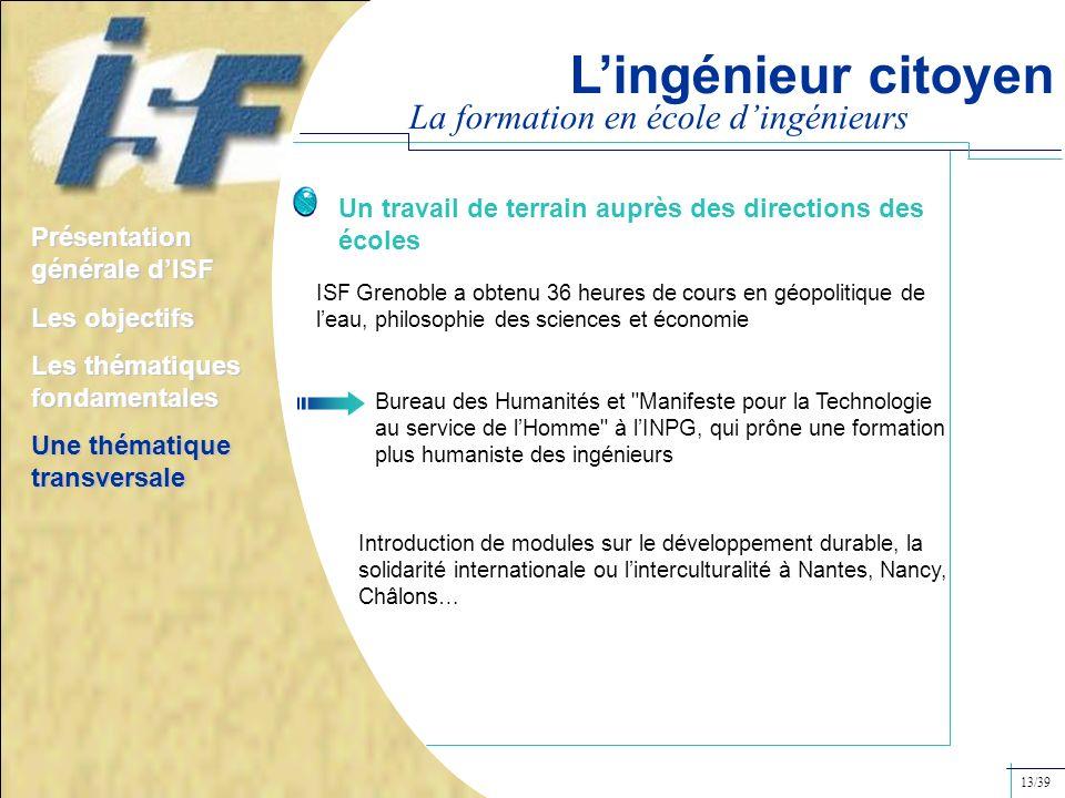 La formation en école dingénieurs Un travail de terrain auprès des directions des écoles ISF Grenoble a obtenu 36 heures de cours en géopolitique de l