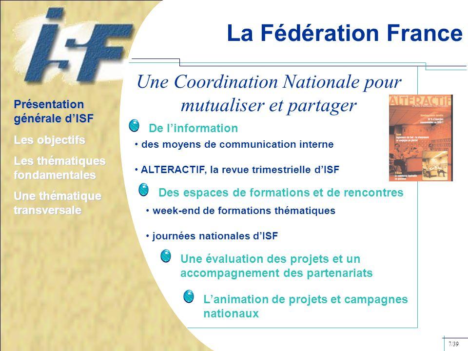 La Fédération France Une Coordination Nationale pour mutualiser et partager des moyens de communication interne ALTERACTIF, la revue trimestrielle dIS